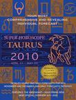 Taurus (Super Horoscopes 2010)