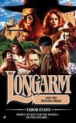 Longarm 364: Longarm and the Missing Bride