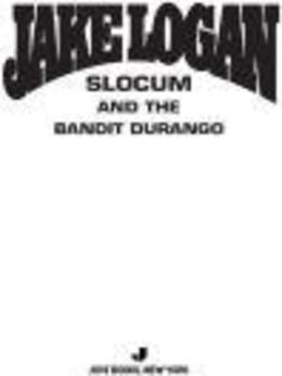 Slocum 358: Slocum and The Bandit Durango