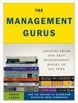 The Management Gurus: Lessons from the Best Management Books of All Time