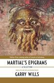 Martial's Epigrams: A Selection