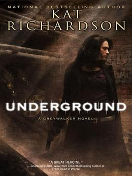 Underground: A Greywalker Novel
