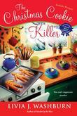 The Christmas Cookie Killer: A Fresh- Baked Mystery