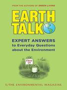 EarthTalk: Expert Answers to Everyday Questions About the Environment