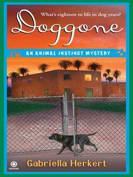 Doggone: An Animal Instinct Mystery