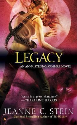 Legacy: An Anna Strong, Vampire Novel