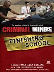 Criminal Minds: Finishing School