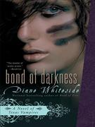 Bond of Darkness: A Novel of Texas Vampires