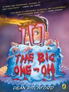 The Big One-Oh