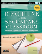 Discipline in the Secondary Classroom: A Positive Approach to Behavior Management