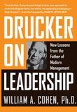 Drucker on Leadership: New Lessons from the Father of Modern Management