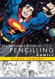 The DC Comics Guide to Pencilling Comics