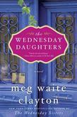 The Wednesday Daughters: A Novel