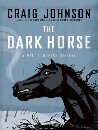 The Dark Horse: A Longmire Mystery