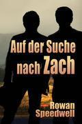 Auf der Suche nach Zach