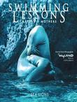 Swimming Lessons: Nature's Mothers--Sea Lions