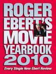 Roger Ebert's Movie Yearbook 2010