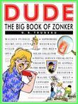 Dude: The Big Book of Zonker