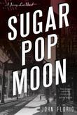 Sugar Pop Moon: A Jersey Leo Novel