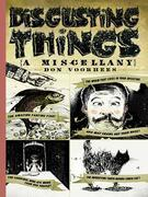 Disgusting Things: A Miscellany: A Miscellany