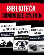 Biblioteca Dominique Sylvain: El pasadizo del Deseo + La hija del samurái + Muerte en el Sena
