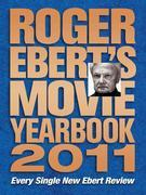 Roger Ebert's Movie Yearbook 2011