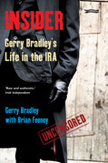Insider: Gerry Bradley's Life in the IRA