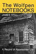 The Wolfpen Notebooks: A Record of Appalachian Life