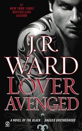 Lover Avenged: A Novel of the Black Dagger Brotherhood