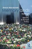 Memorylands: Heritage and Identity in Europe Today