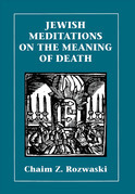 Jewish Meditations on the Meaning of Death