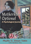 Motherhood Optional: A Psychological Journey