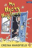 My Nasty Neighbours