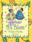 We Bloom: A Garden of Friendship