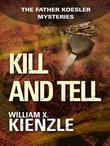 Kill and Tell: The Father Koesler Mysteries: Book 6