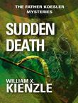Sudden Death: The Father Koesler Mysteries: Book 7