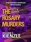 The Rosary Murders: The Father Koesler Mysteries: Book 1