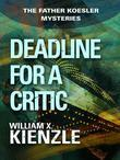 Deadline for a Critic: The Father Koesler Mysteries: Book 9