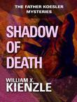 Shadow of Death: The Father Koesler Mysteries: Book 5