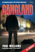 Gangland: The Shocking Exposé of the Criminal Underworld