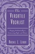 The Versatile Vocalist: Singing Authentically in Contrasting Styles and Idioms
