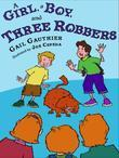 A Girl, A Boy, and Three Robbers