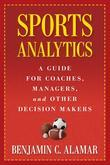 Sports Analytics: A Guide for Coaches, Managers, and Other Decision Makers