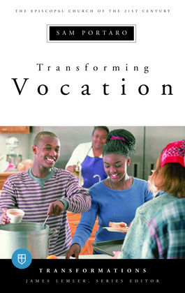 Transforming Vocation