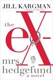 The Ex-Mrs. Hedgefund: A Novel