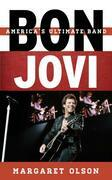 Bon Jovi: America's Ultimate Band