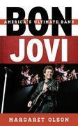 Bon Jovi: America's Ultimate Band