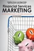 Financial Services Marketing 2e: An International Guide to Principles and Practice