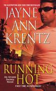 Running Hot: An Arcane Society Novel