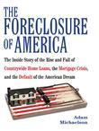 The Foreclosure of America: Life Inside Countrywide Home Loans and the Selling of the American Dream